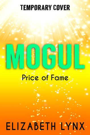 Mogul (Price of Fame, #2)