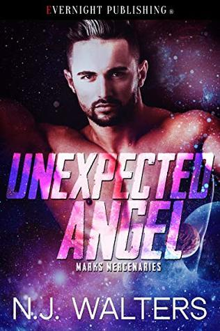 Unexpected Angel (Marks Mercenaries Book 2)