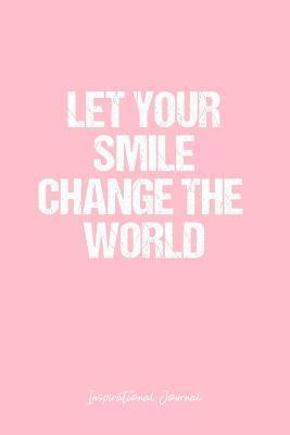 Inspirational Journal Dot Grid Gift Idea Let Your Smile Change