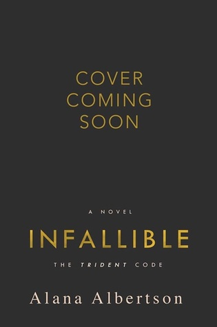 Infallible (The Trident Code, #3)