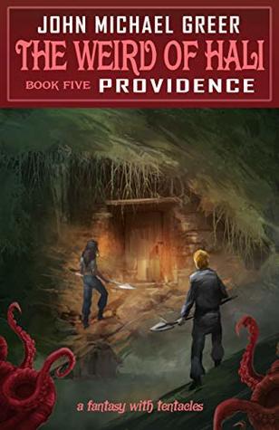 The Weird of Hali: Providence