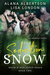 The Seduction of Snow by Alana Albertson