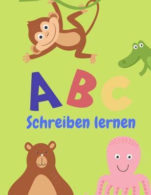 ABC Schreiben lernen: Alphabet schreiben lernen mit Druckschrift