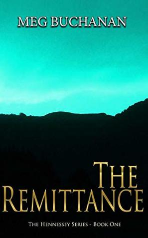 The Remittance (Hennessey Series Book 1)