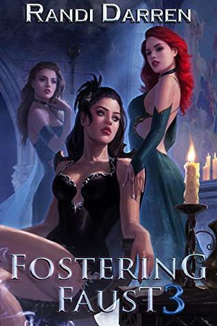 Fostering Faust 3 (Fostering Faust #3)