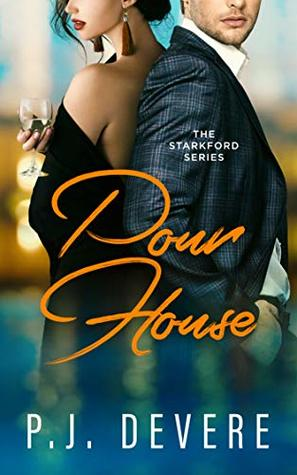 Pour House: The Starkford Series