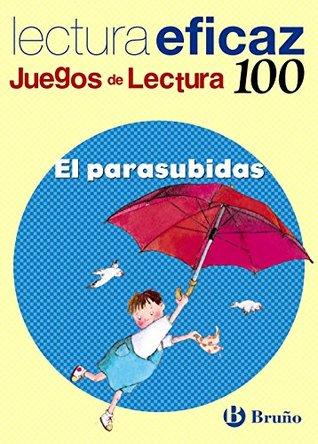 El parasubidas: Lectura eficaz / Effective Reading