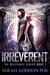 Irreverent by Sarah Addison-Fox