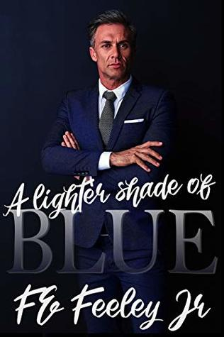 A Lighter Shade of Blue (The Color of Love, #2)