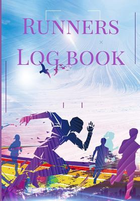 Runners Log book: A Cool Purple Theme One Year Daily Running, Jogging, Cycling And Walking Journal Exercise Athletes Logbook, Tracker, Diary, Organizer, And Calendar Fitness Quotes Notebook To Record Exercises, Cross Country Races, Olympics Training