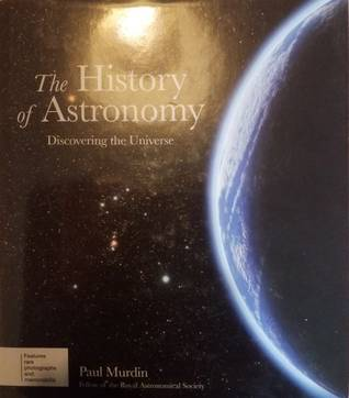 The History of Astronomy: Discovering The Universe