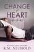 Change of Heart by K.M. Neuhold
