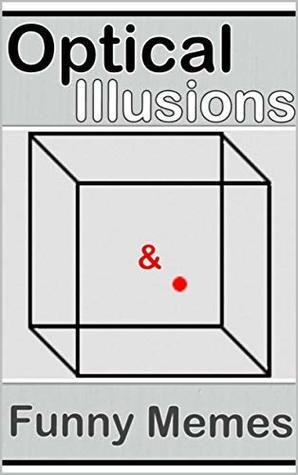 Memes: Epic Illusions Of The Eye & MEMES: Funny Memes & Joke Books