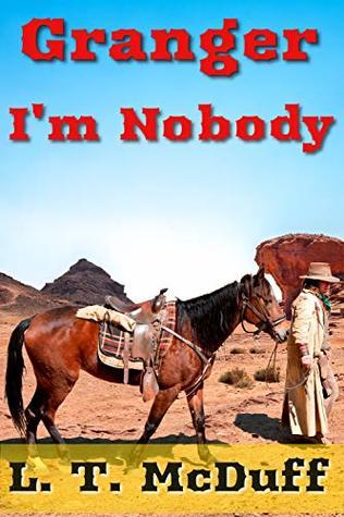 Granger: I'm Nobody