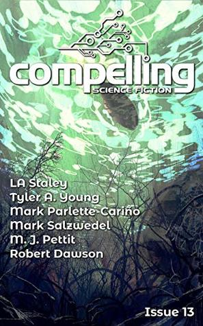 Compelling Science Fiction Issue 13