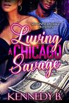 Luving A Chicago Savage