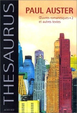 Oeuvres romanesques et Autres textes, tome 2