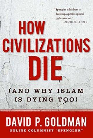 How Civilizations Die: