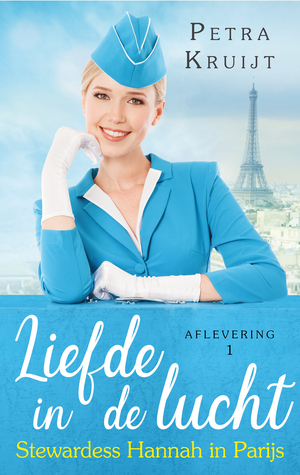 Stewardess Hannah in Parijs (Liefde in de lucht, #1)