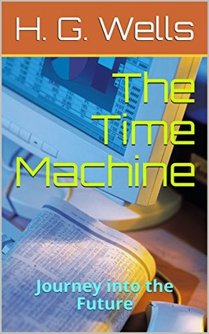 The Time Machine: Journey into the Future