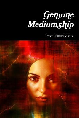 Genuine Mediumship