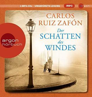 Der Schatten des Windes: Roman von Carlos Ruiz Zafón