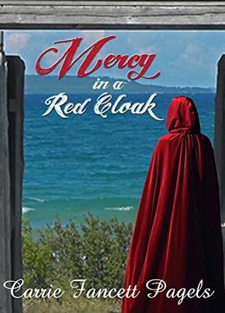 Mercy in a Red Cloak