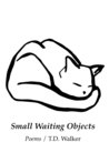 Small Waiting Objects