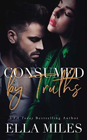 Consumed by Truths (Truth or Lies Book 6)
