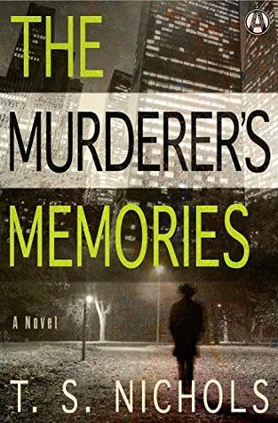 The Murderer's Memories (Cole Jones, #2)