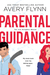 Parental Guidance (A Hot Hockey Romantic Comedy)