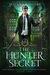 The Hunter Secret (Rite World: Blackthorn Hunters Academy, #2)
