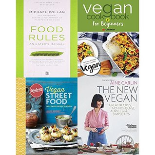 Food rules an eater's manual, vegan cookbook for beginners, vegan street food [hardcover] and new vegan 4 books collection set