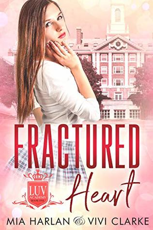 Fractured-Heart-LUV-Academy-Book-1-Mia-Harlan