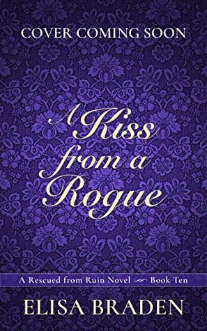 A Kiss from a Rogue (Rescued from Ruin, #10)