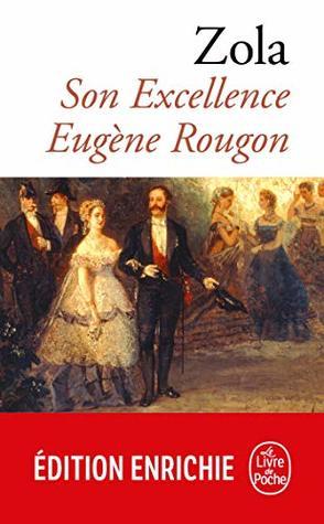 Son Excellence Eugène Rougon (Classiques t. 901)