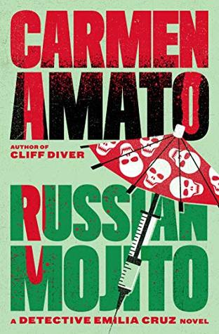 Russian Mojito (Detective Emiia Cruz Book 7)