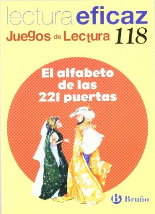El alfabeto de las 221 puertas/ The Alphabet of the 221 Doors: Juego de lectura/ Reading Game