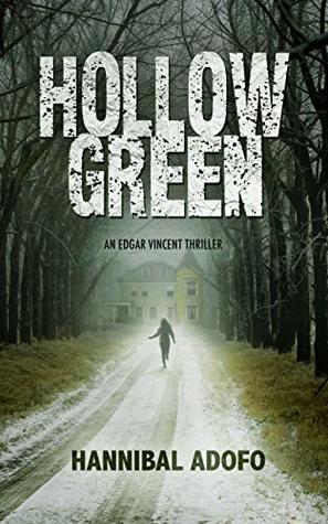 Hollow Green (An Edgar Vincent Thriller Book 1)