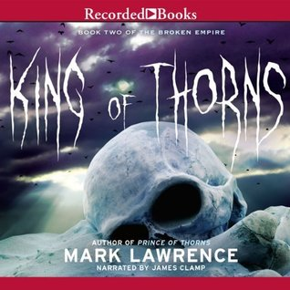 King of Thorns [Unabridged] [Audible Audio Edition]