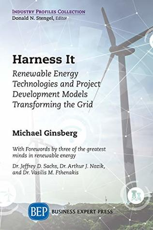Harness It: Renewable Energy Technologies and Project Development Models Transforming the Grid
