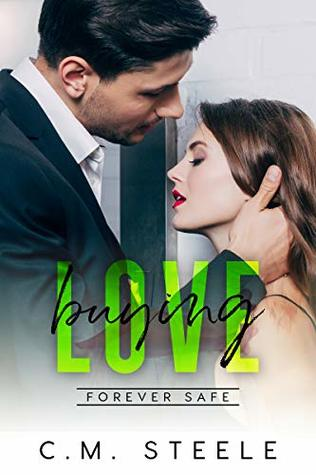 Buying Love (Forever Safe Romance Series Book 3)