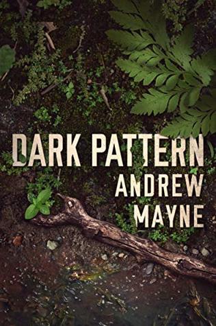 Dark Pattern (The Naturalist, #4)