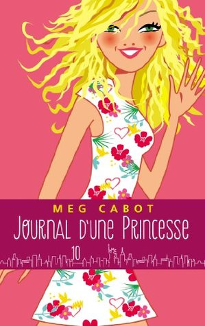 Journal d'une princesse - Tome 10 - Pour la vie