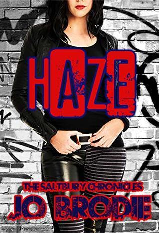 Haze (The Saltbury Chronicles Book 1)