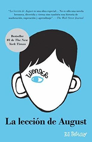 La lecci?n de August: Wonder (Spanish-langugae Edition) by R. J. Palacio (2014-04-01)