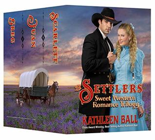 The Settlers: Christian, Western Romance Trilogy