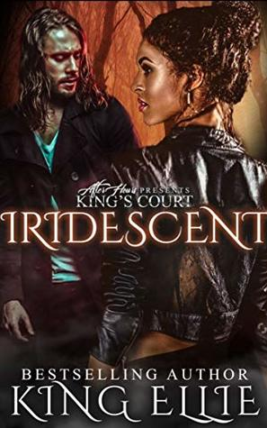 IRIDESCENT : The Evolved Series Book 2