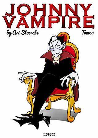 Johnny Vampire: Tome 1