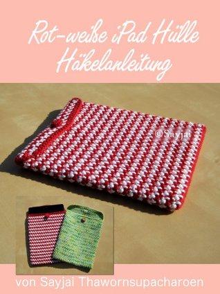 Rot-weiße iPad Hülle Häkelanleitung